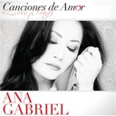 Ana Gabriel - Canciones de amor