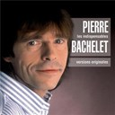 Pierre Bachelet - Les indispensables