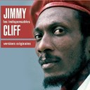 Jimmy Cliff - LES INDISPENSABLES : JIMMY CLIFF