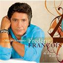 Frédéric François - Mes préférences