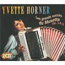 Yvette Horner - les grands succès du musette /vol.1, /vol.2