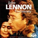 "John Lennon / Yoko Ono - Testimony - the life and times of john lennon ""in his own words"""
