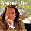 Andr&eacute; Rieu - La vie est belle