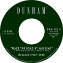 Menahan Street Band - Make the road by walking (single)