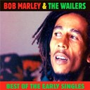 Bob Marley & The Wailers - Best of the early singles