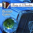 Daniel Colin - Accordion vol. 1: the most beautiful songs (accordéon vol. 1: les plus belles mélodies)