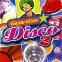 Generation Disco - Generation disco vol. 2