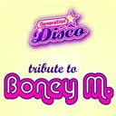 Generation Disco - Tribute to boney m