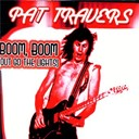 Pat Travers - Boom, Boom (Out Go The Lights)