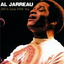 Al Jarreau - Still in love with you