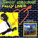 Johnny Osbourne - Fally lover / never stop fighting