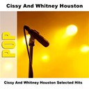Cissy / Whitney Houston - Cissy and whitney houston selected hits