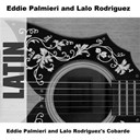 Eddie Palmieri / Lalo Rodriguez - Eddie palmieri and lalo rodriguez's cobarde