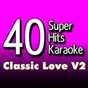 B The Star - 40 super hits karaoke: classic love, vol. 2