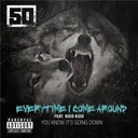 50 Cent - Everytime i come around