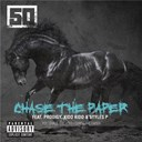 50 Cent - Chase the paper