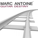 Marc Antoine - Guitar destiny