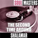 Shalamar - Soul masters: the second time around