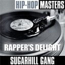 The Sugarhill Gang - Hip hop masters: rapper's delight