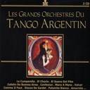 Alberto Castillo / Alberto Echage Y Juan D'arienzo Orquesta / Alberto Marino / Alberto Podesta / Alfredo De Angelis Orquesta / Angel D'agostino Orquesta / Angel Vargas / Anibal Troilio Orquesta / Anibal Troilo Orquesta / Anibal Troilo Orquesta Tipica / Carlos Dante / Carlos Di Sarli / Carlos Di Sarli Orquesta / Edmundo Rivero / Enrique Campos Y Ricardo Tanturi Orquesta / Floreal Ruiz Y Anibal Troilo Orquesta Tipica / Francisco Canaro Y Su Orquesta / Francisco Fiorentino / Hector Maure / Horacio Salg&aacute;n / Jorge Duran Y Carlos Di Sarli Orquesta / Juan Arienzo Orquesta Tipica / Juan D'arienzo Y Su Orquesta T&iacute;pica / Julio De Caro / Julio Martel Y Alfredo De Angelis Orquesta / Julio Sosa / Miguel Calo Orquesta / Osvaldo Puglise Y Su Orquesta / Osvaldo Puglise Y Su Orquesta Tipica / Raoul Beron, Miguel Calo Orquesta / Ricardo Tanturi Orquesta / Ricardo Tanturi Orquesta Tipica / Roberto Ray, Oswaldo Fresedo Orquesta / Su Orquesta Tipica - Les grands orchestres du tango argentin