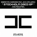 John Dahlback / Sebastian Ingrosso - Stockholm disco ep