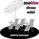Mono Deluxe - Afternoon cocktail