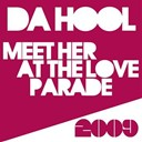 Da Hool - Meet her at the loveparade (remixes)
