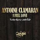 Antoine Clamaran - I feel love - single (tristan garner 2010 edit)