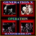 Generation X / Hammberbrain / Hammerbrain - Operation