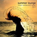 Carlos Mendes / Downtown / Eyeleen / Houie D. / Klangstein / Living Room / Longniter / Melange / Patrick Marsh / Stj / Tonit / Urania Man - Summer lounge volume 3 (finest summerchill music)