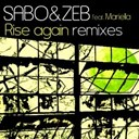 Sabo / Zeb - Rise again remixes
