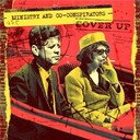 Co Conspirators / Ministry - Cover up