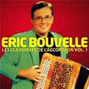Eric Bouvelle - Les classiques de l'accordéon vol. 1