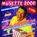 Maurice Larcange - Musette 2000 ( Hits Et Comédies Musicales)