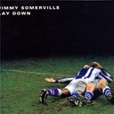 Jimmy Somerville - Lay down