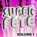Generation Fête - Super Fête Vol. 1