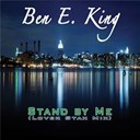 Ben E. King - Stand by me (lover stax mix)