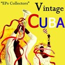 Compilation - Vintage Cuba Selection From EPs Collectors