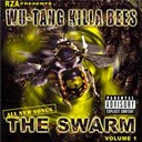 Wu-Tang Clan - Wu-tang killa bees: the swarm