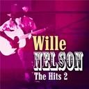 Willie Nelson - Willie nelson - the hits volume 2