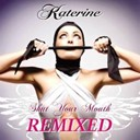 Katerine - Shut your mouth