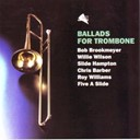 A Five Slide / Alex Welsh / Ballads For Trombone / Bob Brookmeyer / Chris Barber / Roy Williams / Slide Hampton / Willie Wilson - Ballads for trombone