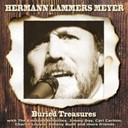 Burried Treasures / Emsland Hillbillies / Hermann Lammers Meyer / Hermann Lammers Meyer & Lisa Morales / Hermann Lammers Meyer & Marion Mohring / Hermann Lammers Meyer & The Emsland Hillbillies / Jimmy Day / Johnny Bush / Marion Mohring - Burried treasures - a collection of historical recordings