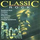 Classic Rock / New Rock Philharmonics / Ron Barden's Computer Symphonics / Symphonic Rock Orchestra - Classic Rock