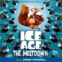 Dorian Holley, Dan Navarro / Eddie Lehmann Boddicker, Emmeline Lehmann Boddicker & Monique Donnelly / Edie Lehmann Boddicker, Monique Donnelly / John Leguizamo / John Powell / Oren Waters / Randy Crenshaw - Ice age 2: the meltdown