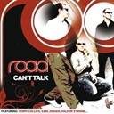 Road - Can't talk