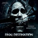Brian Tyler - The final destination 4