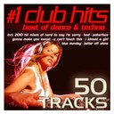 #1 Club Hits 2010 / 1hit Wonda / Agamemnon Project / Ammonia / Angelo Grosso / Armada Tribe / Armands Revenge / Bad Romance / Best Of Dance & Techno / Billie Jean / Booty Style / Choceera / Club Sounds Allstars / Copado / D / D.a.s / Dance Now / Daniella / Dave Sinclair / Disco Gang / Dj Saphire Project / Done / Elena / Future Shock / Gardenrockaz / High Definition / Hot'n'cold / Ixdream / J Presents Charles Simmons / J'unique / Jackie B / Jamal Lamar / Jaybee / Jazzy Lee / Lady Xtc / Mainstream / Matthew Kramer / Membrane / Mind / Moore / N-Jean / Nanou / Natural Blonde Killers / Party Control / Re Quest / Rod Bass & Heat Hunter / Said / Sousa / Starborn / Supershake / Tetrixx / The Dissident Army / Tunnel Alliance / Vernon / Vinylmoverz - #1 club hits 2010 - best of dance & techno (50 tracks!)