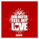 Rob Mayth - Feel my love