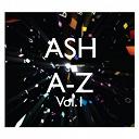 Ash - A-z (vol. 1)